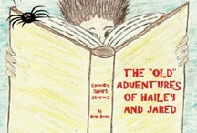 "E-Book The ""Old"" Adventures of Hailey and Jared / EBook of  eleven spooky short stories for children and the young at heart. Also available on Barnes & Noble and Smashwords"
