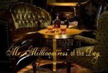 MR. MILLIONAIRESS OF THE DAY / IT'S RAINING MEN! MR. MILLIONAIRESS OF THE DAY. / by MISS MILLIONAIRESS
