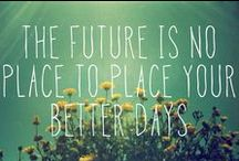 Quotes / by Alexa Hinrichs