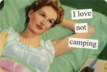 Glamping / Because I love not camping
