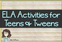 ELA Activities for Teens and Tweens / ELA Activities for Teens and Tweens