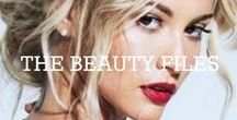 THE BEAUTY FILES / FILE THESE UNDER BEAUTY.