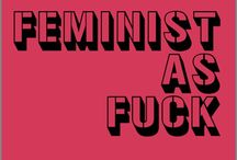 feminism: think about it / by DCorb