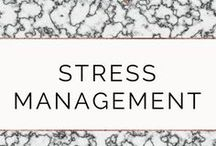 Stress Management / Tips on how to manage stress to improve your productivity and lifestyle.