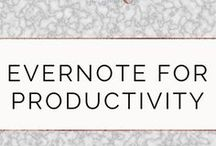Evernote for Productivity / Productivity best practices using Evernote.
