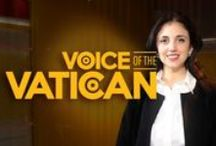 Voice of the Vatican / Get the news, without the spin, straight from the Heart of Rome.
