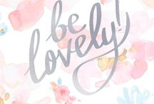 Lovely Things / Simply things that are lovely. / by Lauren L