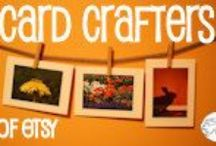 Card Crafters of Etsy / Etsy greeting cards for every occasion, all handcrafted with love...