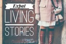Expat Stories / Inspiring stories from expats around the world. These are people who have left their home country to seek out new and exciting adventures abroad.