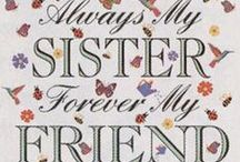 SISTERS / by Cathy Wysner