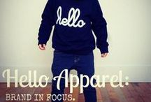 BRAND IN FOCUS | Hello Apparel. / by Judy Pink .