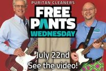 "FREE Pants Wednesday / Every summer on a Wednesday, everyone in Richmond can get one pair of pants cleaned for free on ""Free Pants Wednesday"" (excludes leathers and suedes). See puritancleaners.com for details"