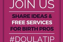 Calling All Doulas! / Build your biz, and do some good! Share a #doulatip with other #birthpros to extend a helping hand. Grow your #birthbiz by learning from industry experts. #doulabiz
