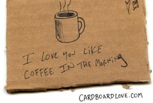 For the love of coffee  / by Chele Denney