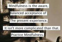 Mindfulness / by Robyn Jensen