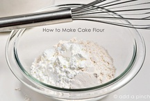 Homemade Ingredients & Substitutions for Recipes  / by Deborah Harvey