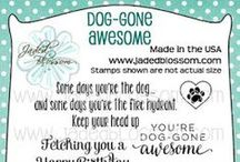 Dog-Gone Awesome / Sentiment stamps for Dogs