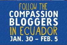 Stories From Our Blogger Trips / Every year we take a group of bloggers to a country we work in so they can experience our work firsthand. You can follow along, in words, photos and video at compassionbloggers.com/trips, as well as enjoy the highlights of each trip here. / by Compassion International