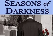 Seasons of Darkness by Belinda G. Buchanan / A young man tries to cope with his mother's suicide in this coming of age novel.