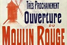 Affiches - Posters / Illustrations, dessins, peintures, photos... découvrez les mythiques affiches créés pour le Moulin Rouge. Iconographie inspirante ! Illustrations, drawings, paintings, pictures… Discover the mythical posters. What an inspiring iconography!