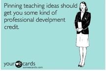 Teachers. / by Kaitlyn Faile