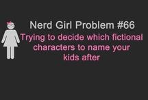 Nerd girl / by Kat Kottke