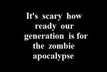 Zombie Apocalypse: The Planning