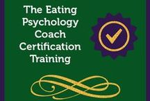 Eating Psychology Coach Certification Training / The Institute for the Psychology of Eating offers an Eating Psychology Coach Certification Training.  It is the most comprehensive, innovative and inspiring educational experience in eating psychology you will find. In this board, we post tidbits from this training. Interested? Learn more here: http://psychologyofeating.com/epcc/ / by Institute for the Psychology of Eating
