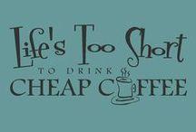 Coffee Coffee Coffee & Tea Too!