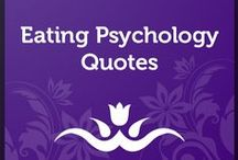 Eating Psychology Quotes / Compelling content and thought provoking quotes about what true health and nourishment really mean. For more, visit http://psychologyofeating.com. / by Institute for the Psychology of Eating