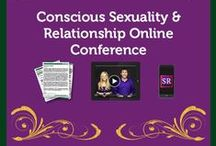 Conscious Sexuality & Relationship Online Conference / The Conscious Sexuality and Relationship Online Conference is the world's premier online event in these fascinating realms. The Conference  features over 50 experts sharing fresh and innovative ideas that can take you to a whole new place.  You'll experience an approach that honors all of who we are as sexual and relational beings – body, mind, heart and soul. http://sexualityandrelationshipconference.com / by Institute for the Psychology of Eating