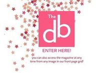 The DB Mag / The DB Mag a digital magazine  - cultivating traditions / by TheDailyBasics