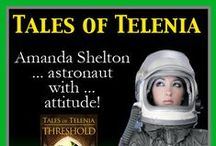 Tales of Telenia / These books are adventure-fantasy, featuring stranded astronaut Amanda Shelton, a strong women in very unusual circumstances.