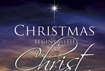 Christmas / Christmas in Bethlehem. The ancient dream: a cold, clear night made brilliant by a glorious star, the smell of incense, shepherds and wise men falling to their knees in adoration of the sweet baby, the incarnation of perfect love.  / by Peggy Arteberry