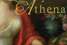 STEALING ATHENA by Karen Essex / The story of the Elgin Marbles or Parthenon sculptures, from the perspectives of two fascinating women, Lady Mary Elgin and Aspasia, mistress to Perikles.