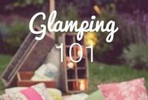 glamping / For those of us who loving getting out into nature, in style and comfort.
