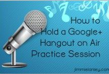 Google Plus Hangouts on Air / technical tutorials; how to use G+ HoA for brand building and authority; monetizing HoA; event page how tos; repurposing and promoting; vlogging; video podcasting / by Jimmie Lanley