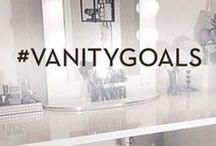 #VANITYGOALS / Vanity Goals & Inspiration