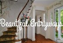 Beautiful Entryways / Your entryway is the first impression you make on your visitors, be sure its gorgeous and welcoming.