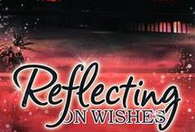 Reflecting On Wishes Inspiration / by DeAnna Felthauser