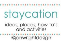 Staycation Ideas / Sharing ideas, places & how-to for staycations to inspire memory making for future scrapbooking layouts.- www.jenwright.net. Check out 100 Days of Summer Series how to scrapbook your fun! / by Jen Wright
