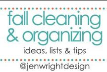 Fall Cleaning & Organizing / by Jen Wright