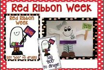 Red Ribbon Week / Activities, crafts, songs, and games to have a meaningful Red Ribbon Week with your Class.
