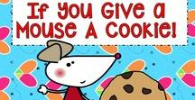 Laura Numeroff / Enjoy activities, crafts and snacks for all of her If You Give A ... Mouse Moose Dog Cat Pig