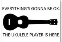 Ukulele / by Linus Callahan