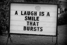 Smile ;-) / Sometimes we need a little smile in the day, words for thought. / by Woman Within