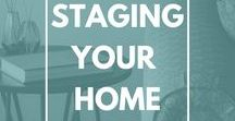 How to Stage Your Home - staging to sell or live! / Stage your home to sell!  Loads of staging tips tricks and ideas.  Want an invitation to this board?  Send a request to pinterest@pixel26.com with the board name in the subject.