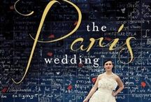 Paris Wedding / by Kim Petyt | parisian events