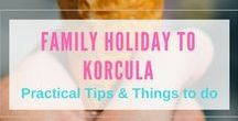 Korcula Family Holiday / Korcula Island is a fantastic place to visit on your next family holiday.