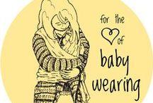 babywearing / for the love of babywearing